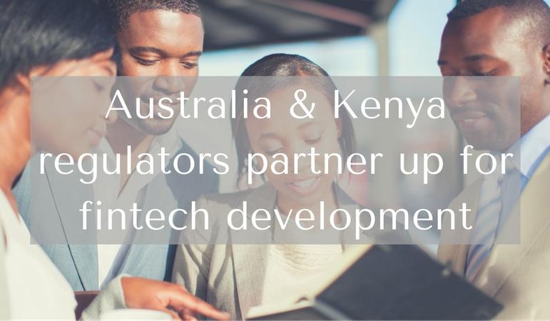 Australia & Kenya regulators partner up for fintech development
