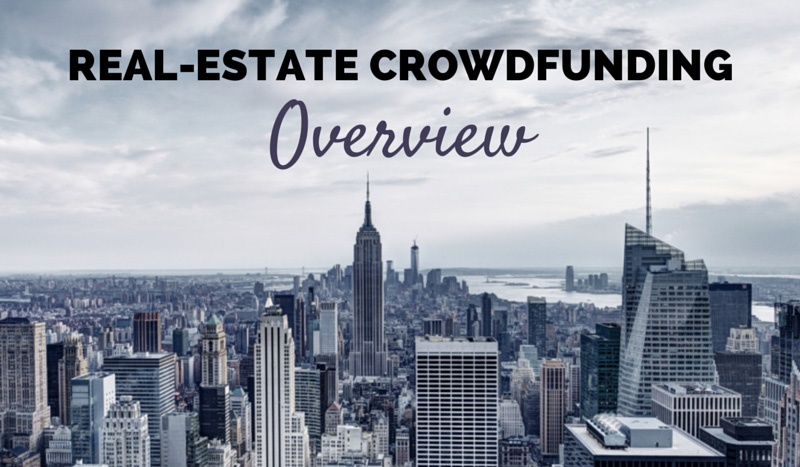 Real Estate Crowdfunding: Overview