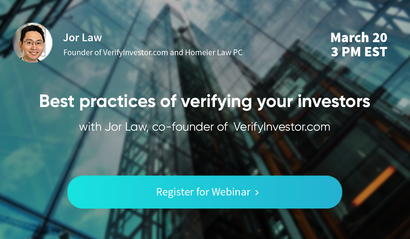 FREE WEBINAR:Best practices for verifying your investors with Jor Law